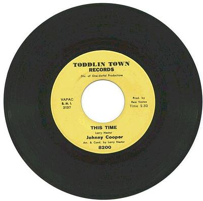JOHNNY COOPER - THIS TIME - TODDLIN TOWN