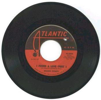 Wilson Pickett - I Found A love - Atlantic