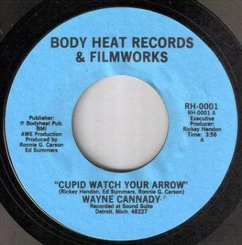 WAYNE CANNADY - CUPID WATCH YOUR ARROW - BODY HEAT