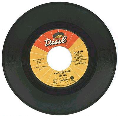 Joe Tex - Have You Ever - Dial