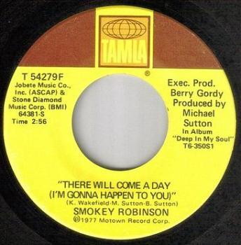 SMOKEY ROBINSON - THERE WILL COME A DAY - TAMLA