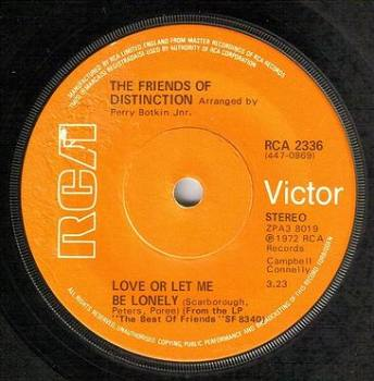 FRIENDS OF DISTINCTION - LOVE OR LET ME BE LONELY - RCA