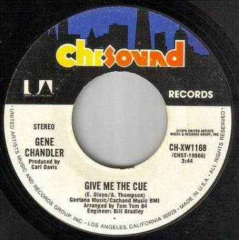 GENE CHANDLER - GIVE ME THE CUE - CHI-SOUND