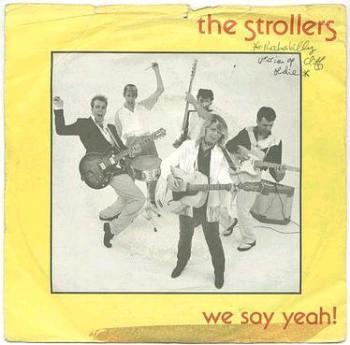 STROLLERS - WE SAY YEAH - MAGNUM P/S