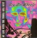 MY LIFE WITH THE THRILL KILL KULT - SEX ON WHEELZ - INTERSCOPE