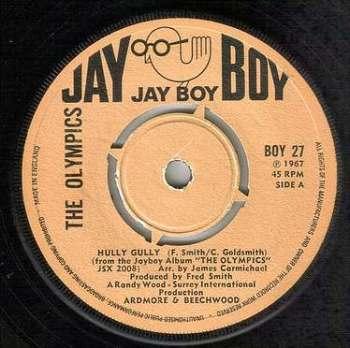 OLYMPICS - HULLY GULLY - JAY BOY