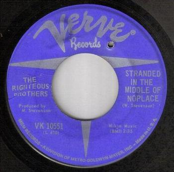 RIGHTEOUS BROTHERS - STRANDED IN THE MIDDLE OF NOPLACE - VERVE