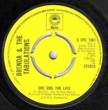 BRENDA & TABULATIONS - ONE GIRL TOO LATE