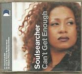SOULSEARCHER - CAN'T GET ENOUGH - CDS