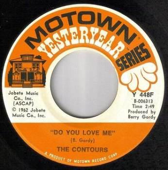 CONTOURS - DO YOU LOVE ME - MOTOWN YY