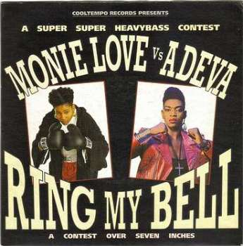 MONIE LOVE vs ADEVA - RING MY BELL - COOLTEMPO