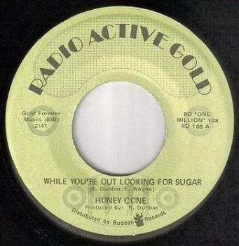 HONEY CONE - WHILE YOU'RE OUT LOOKING FOR SUGAR - R.A.G.