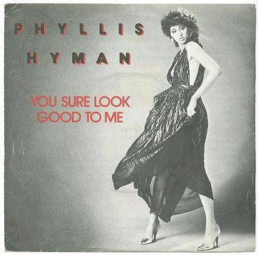 PHYLLIS HYMAN - You Sure Look Good To Me - ARISTA UK