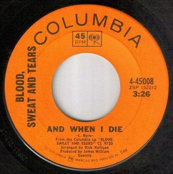 BLOOD, SWEAT AND TEARS - AND WHEN I DIE - COLUMBIA