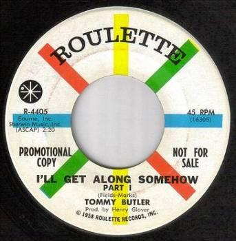 TOMMY BUTLER - I'LL GET ALONG SOMEHOW - ROULETTE dj
