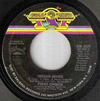 FIRST CHOICE - INDIAN GIVER - GOLD MIND
