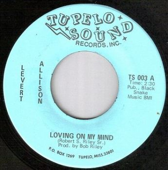 LEVERT ALLISON - LOVING ON MY MIND - TUPELO SOUND