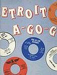 DETROIT A GO GO - 16 MOTOR CITY SHAKERS - INFERNO LP