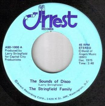 STRINGFIELD FAMILY - THE SOUNDS OF DISCO - ARREST