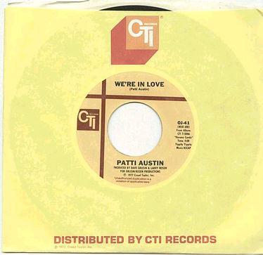 PATTI AUSTIN - We're In Love - CTI