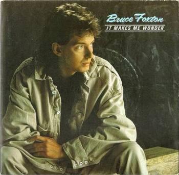 BRUCE FOXTON - IT MAKES ME WONDER - ARISTA
