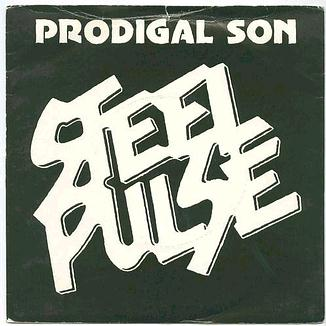 STEEL PULSE - PRODIGAL SON - ISLAND P/S