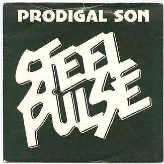 STEEL PULSE - PRODIGAL SON - ISLAND P/S