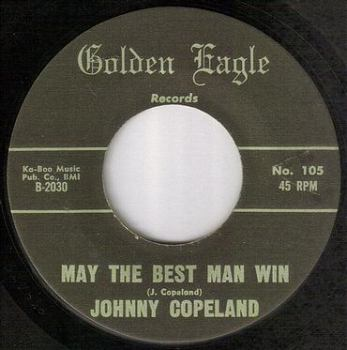 JOHNNY COPELAND - MAY THE BEST MAN WIN - GOLDEN EAGLE