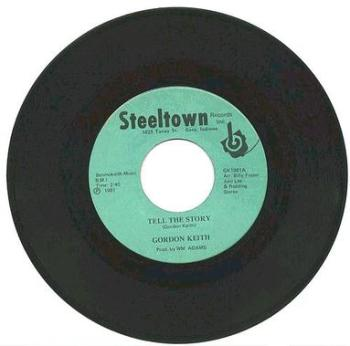 GORDON KEITH - Tell The Story - Steel Town