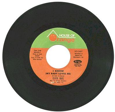 GEATER DAVIS - I KNOW MY BABY LOVES ME - HOUSE OF ORANGE