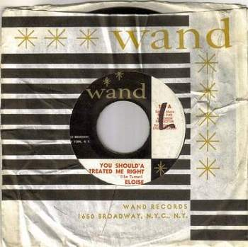ELOISE - YOU SHOULD'A TREATED ME RIGHT - WAND