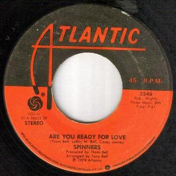 SPINNERS - ARE YOU READY FOR LOVE - ATLANTIC