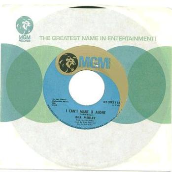 BILL MEDLEY - I CAN'T MAKE IT ALONE - MGM blue