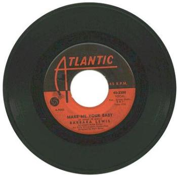 BARBARA LEWIS - MAKE ME YOUR BABY - ATLANTIC