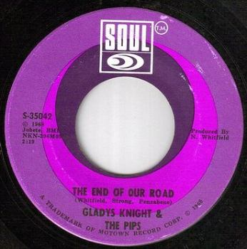 GLADYS KNIGHT & PIPS - THE END OF OUR ROAD - SOUL