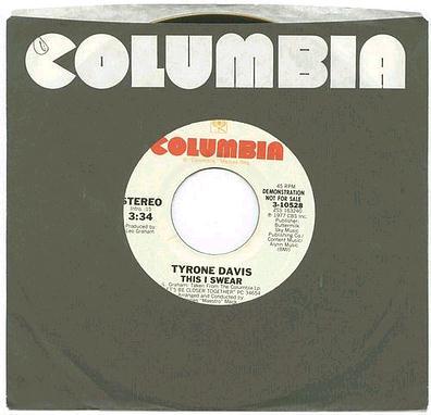 TYRONE DAVIS - THIS I SWEAR - COLUMBIA US DJ