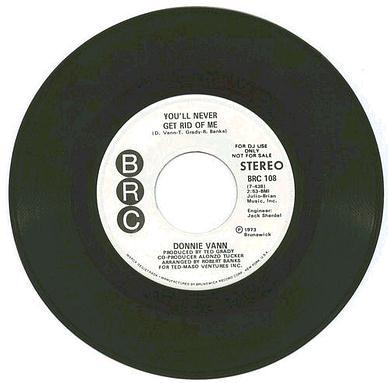 DONNIE VANN - YOU'LL NEVER GET RID OF ME - BRC DJ