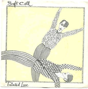 SOFT CELL - Tainted Love - SOME BIZZARE P/S