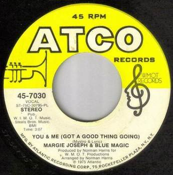 MARGIE JOSEPH & BLUE MAGIC - YOU AND ME - ATCO