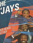 O'JAYS - PUT OUR HEADS TOGETHER - PIR