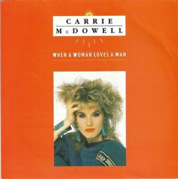 CARRIE McDOWELL - WHEN A WOMAN LOVES A MAN - MOTOWN