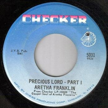 ARETHA FRANKLIN - PRECIOUS LORD - CHECKER