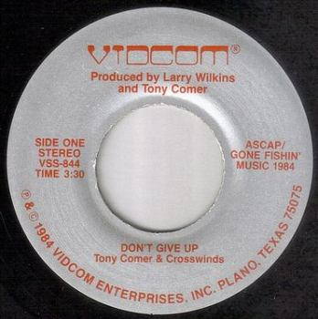 TONY COMER & CROSSWINDS - DON'T GIVE UP - VIDCOM