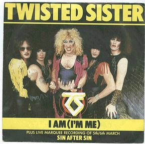 TWISTED SISTER - I AM (I'M ME) - ATLANTIC P/S