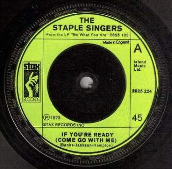 STAPLE SINGERS - IF YOU'RE READY - STAX