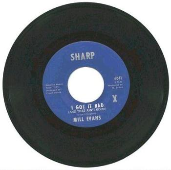 MILL EVANS - I Got It Bad - SHARP