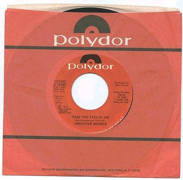 CREATIVE SOURCE - Pass The Feelin' On - Polydor