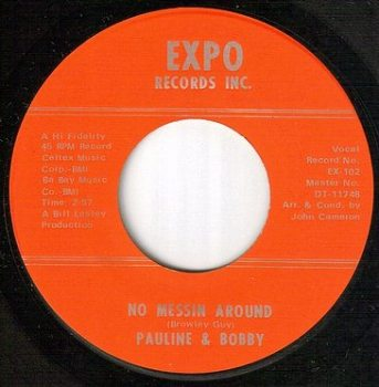 PAULINE & BOBBY - NO MESSIN AROUND - EXPO