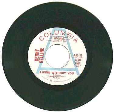 DENNY BELLINE - Living Without You - COLUMBIA dj
