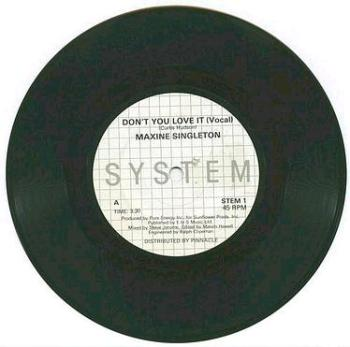 MAXINE SINGLETON - Don't You Love It - uk SYSTEM
